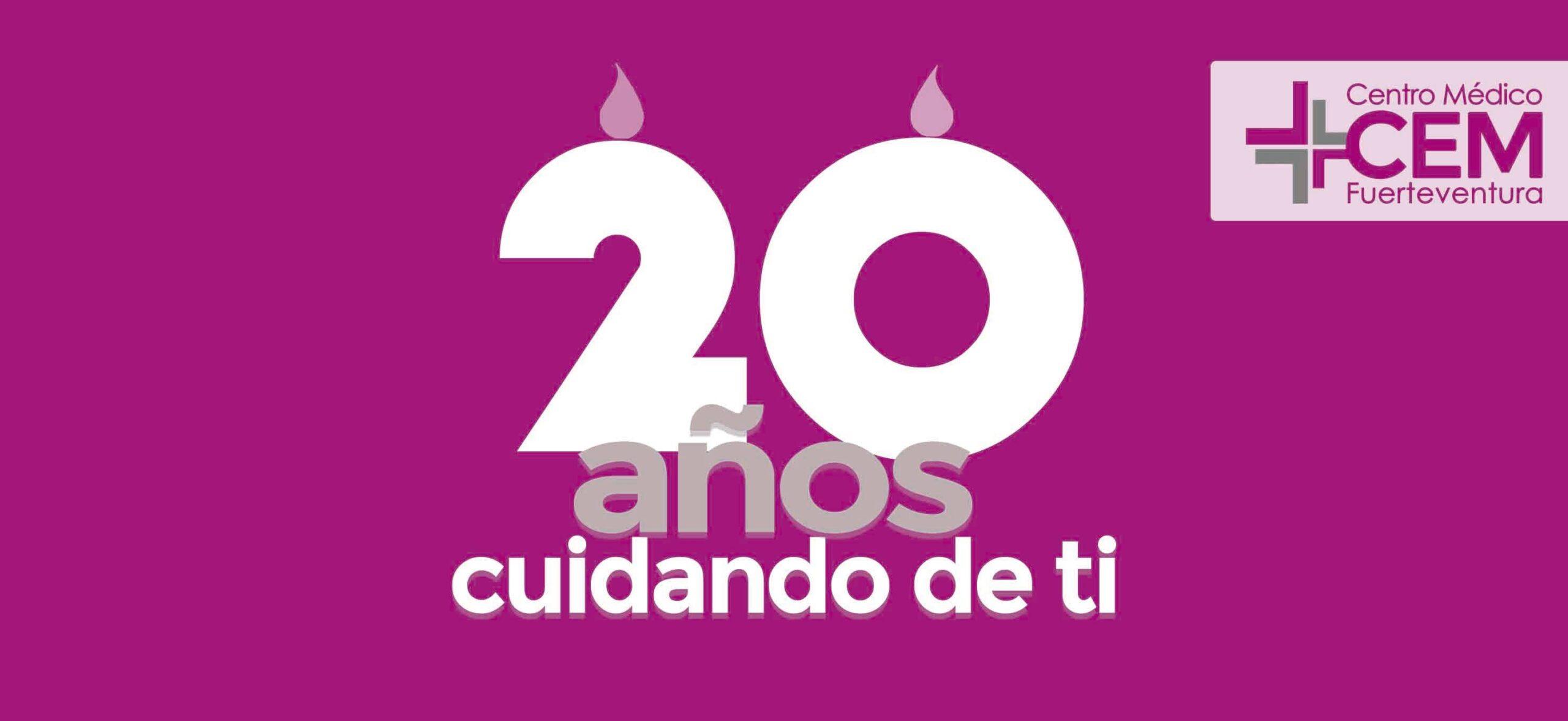 20 años cuidando de ti | Centro Médico Cem Fuerteventura